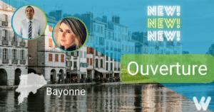 Ouverture à Bayonne